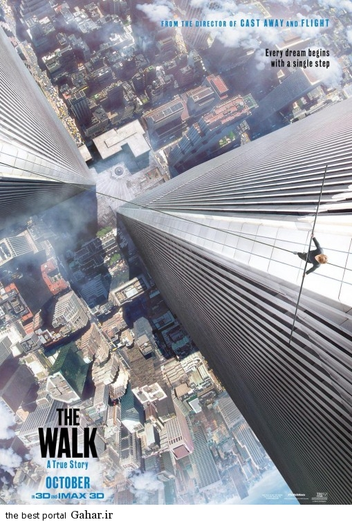 The Walk 2015 Poster2 دانلود اولین تریلر فیلم جذاب The Walk 2015